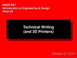 ENGR B47 Introduction to Engineering & Design Week #9