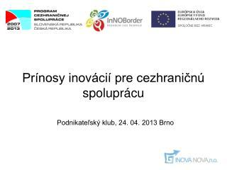 Prínosy inovácií pre cezhraničnú spoluprácu
