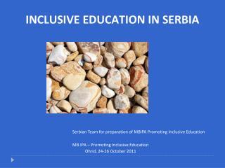 INCLUSIVE EDUCATION IN SERBIA
