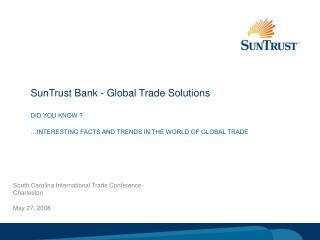 SunTrust Bank - Global Trade Solutions