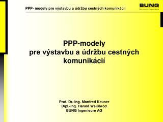 PPP- m odel y pre výstavbu a údržbu cestných komunikácií