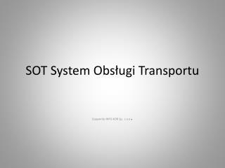 SOT System Obs?ugi Transportu