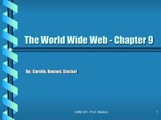 The World Wide Web - Chapter 9