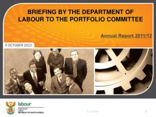 BRIEFING BY THE DEPARTMENT OF LABOUR TO THE PORTFOLIO COMMITTEE