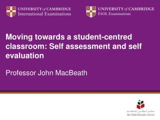 Moving towards a student-centred classroom: Self assessment and self evaluation