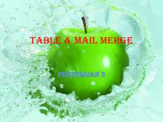 Table & Mail Merge
