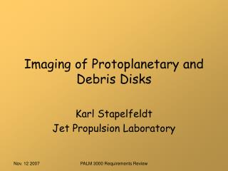 Imaging of Protoplanetary and Debris Disks