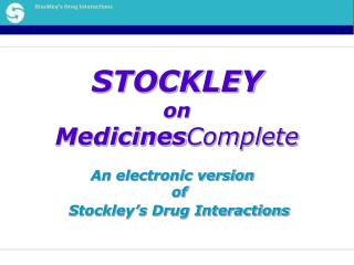 STOCKLEY  on  MedicinesComplete