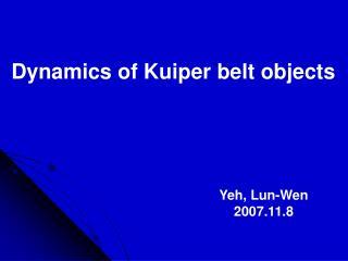 Dynamics of Kuiper belt objects