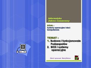 DZIAŁ :  Systemy  operacyjne i sieci komputerowe