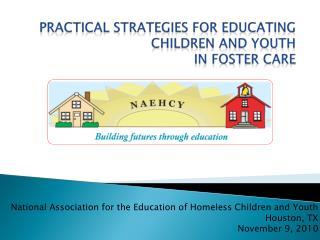 Practical strategies for educating children and youth  in foster care