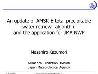 An update of AMSR-E total precipitable water retrieval algorithm and the application for JMA NWP
