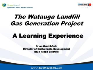 The Watauga Landfill Gas Generation Project