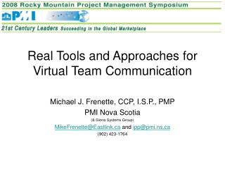 Real Tools and Approaches for Virtual Team Communication
