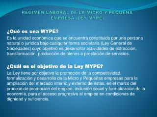 REGIMEN LABORAL DE LA MICRO Y PEQUEÑA EMPRESA (LEY MYPE)