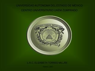 UNIVERSIDAD AUTÓNOMA DEL ESTADO DE MÉXICO CENTRO UNIVERSITARIO UAEM ZUMPANGO