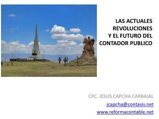 LAS ACTUALES  REVOLUCIONES  Y EL FUTURO DEL  CONTADOR PUBLICO