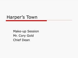 Harper's Town