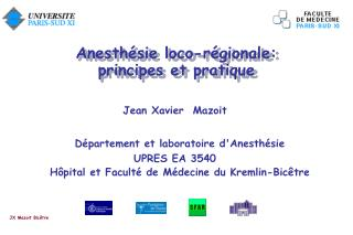 Anesth sie loco-r gionale: principes et pratique