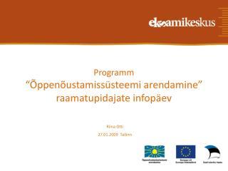 Programm    ppen ustamiss steemi arendamine   raamatupidajate infop ev