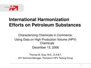 International Harmonization Efforts on Petroleum Substances