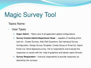 Magic Survey Tool