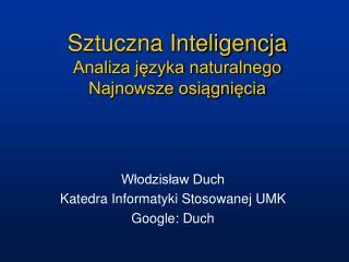 Sztuczna Inteligencja Analiza języka naturalnego Najnowsze osiągnięcia