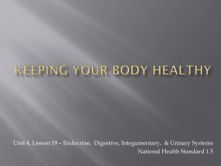 Keeping Your Body Healthy