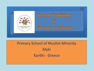 Primary School of Muslim Minority Myki Xanthi  - Greece