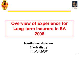 Overview of Experience for Long -term  Insurers in SA  2006