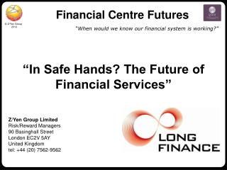 Financial Centre Futures