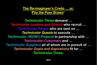 MM04 :  The  Re-imagineer's  Credo* *Individual, Group