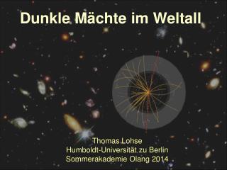 Thomas Lohse Humboldt-Universität zu Berlin Sommerakademie  Olang  2014