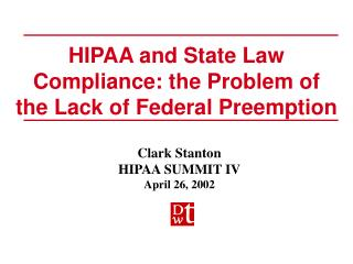 HIPAA and State Law Compliance: the Problem of the Lack of Federal Preemption