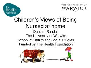 Children�s Views of Being Nursed at home