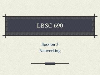 LBSC 690