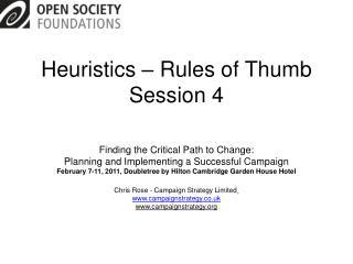 Heuristics – Rules of Thumb Session 4