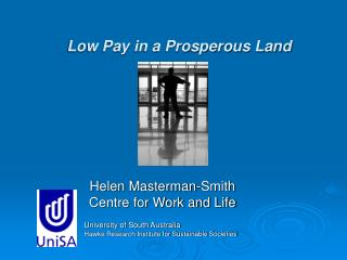 Low Pay in a Prosperous Land