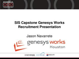 SIS Capstone  Genesys  Works Recruitment Presentation
