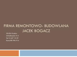Firma Remontowo- Budowlana Jacek Bogacz