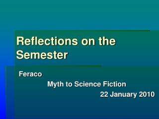 Reflections on the Semester
