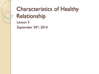 Characteristics of Healthy Relationship