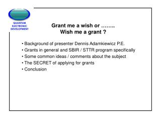 Grant me a wish or …….. Wish me a grant ?