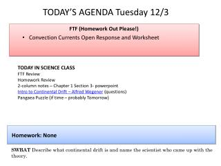 TODAY'S AGENDA Tuesday 12/3