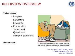 INTERVIEW OVERVIEW