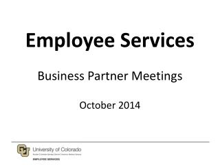 Employee Services Business Partner Meetings October 2014