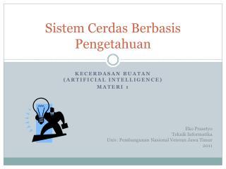 Sistem Cerdas Berbasis Pengetahuan