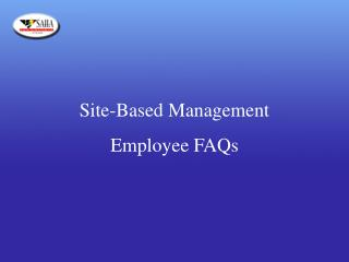Site-Based Management  Employee FAQs