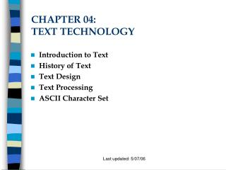 CHAPTER 04:  TEXT TECHNOLOGY