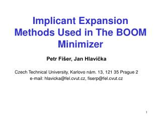 Implicant Expansion Methods Used in The BOOM Minimizer